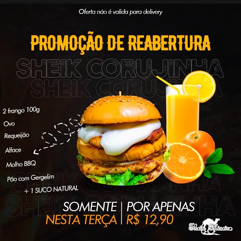 Promoção de Reabertura Sheik Mineiro - Delicioso Sheik Corujinha, apenas R$12,90