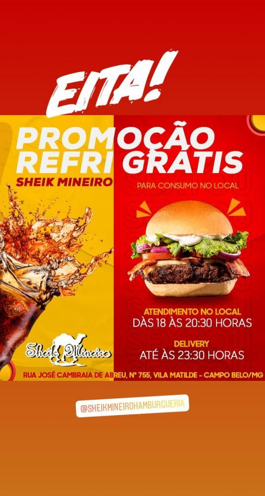 Sheik Mineiro - Hoje tem refrigerante grátis para quem consumir no local, aproveite!