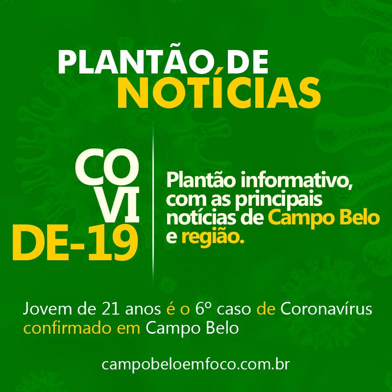 Jovem de 21 anos é o 6º caso de Coronavírus confirmado em Campo Belo